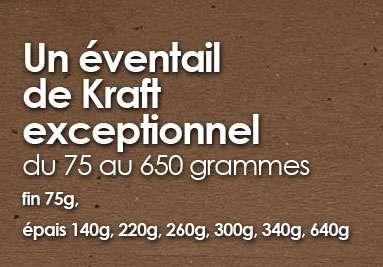 Un éventail de Kraft exceptionnel du 75 au 650 grammes - fin 75g, épais 140g, 220g, 260g, 300g, 340